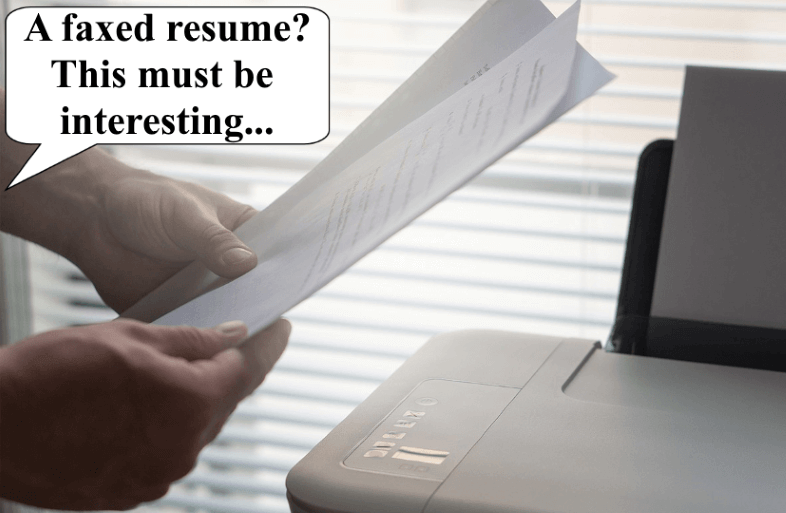 Grabbing Attention With Faxed Resume
