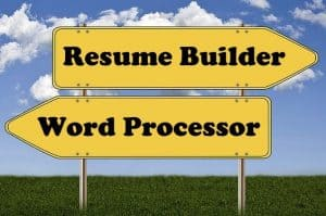 Word Processor or Resume Builder