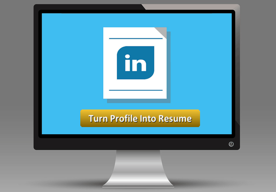 linkedin into resume  two birds with one tough stone